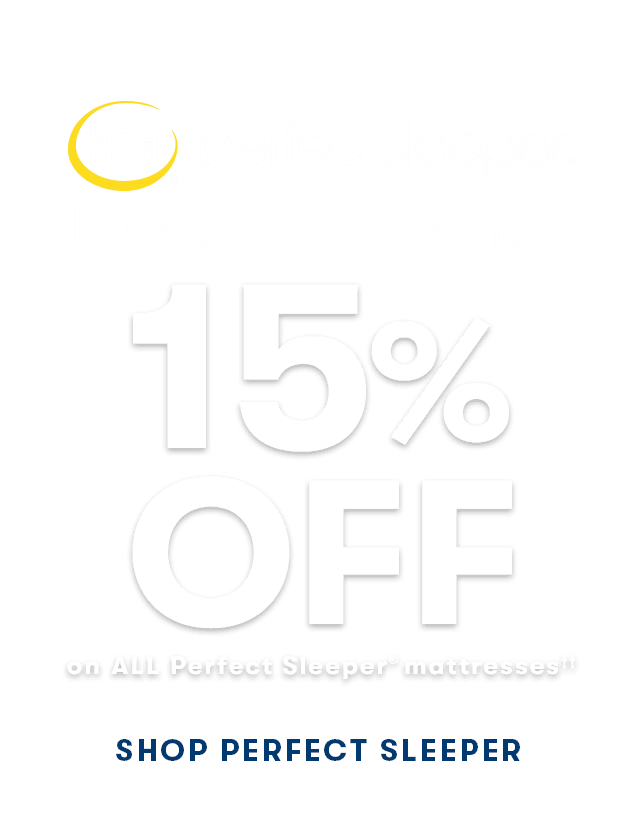 15% off all Perfect Sleeper Mattresses